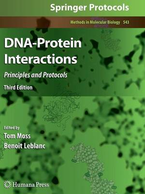 DNA-Protein Interactions: Principles and Protocols, Third Edition - Methods in Molecular Biology 543 (Paperback)