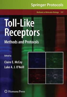 Toll-Like Receptors: Methods and Protocols - Methods in Molecular Biology 517 (Paperback)