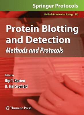 Protein Blotting and Detection: Methods and Protocols - Methods in Molecular Biology 536 (Paperback)