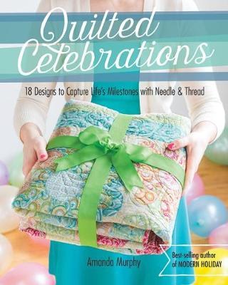 Quilted Celebrations (Paperback)