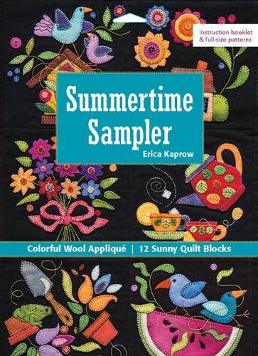Summertime Sampler: Colorful Wool Applique - 12 Sunny Quilt Blocks (Paperback)