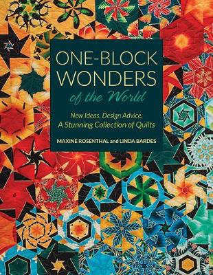 One-Block Wonders of the World: New Ideas, Design Advice, a Stunning Collection of Quilts (Paperback)