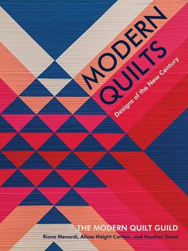 Modern Quilts: Designs of the New Century (Hardback)