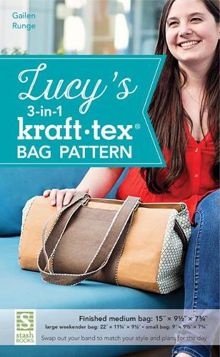 Lucy's 3-in-1 kraft-tex (R) Bag Pattern: Swap out Your Band to Match Your Style and Plans for the Day