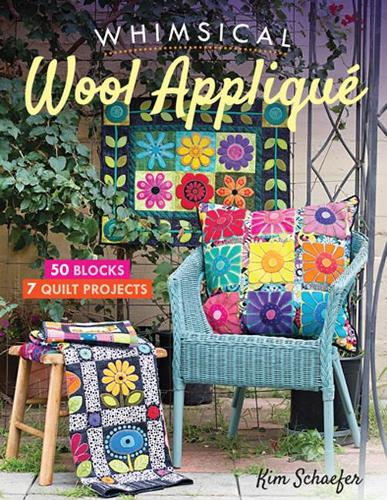 Whimsical Wool Applique: 50 Blocks, 7 Quilt Projects (Paperback)