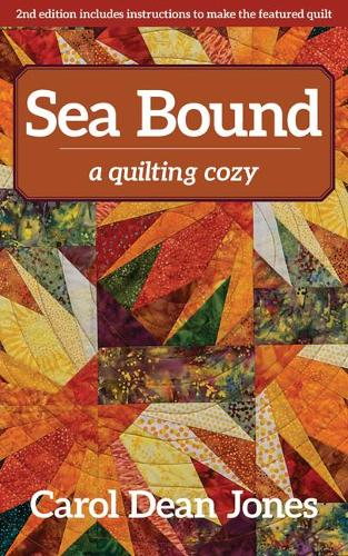 Sea Bound: A Quilting Cozy (Paperback)