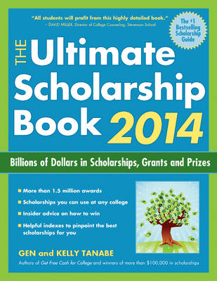 The Ultimate Scholarship Book 2014: Billions of Dollars in Scholarships, Grants and Prizes (Paperback)