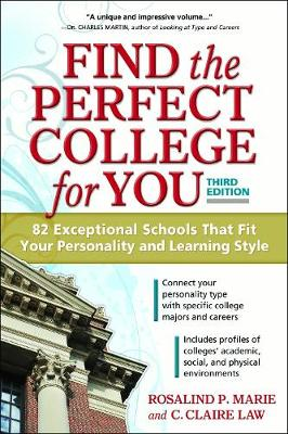 Find the Perfect College for You: 82 Exceptional Schools That Fit Your Personality and Learning Style (Paperback)
