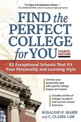 Find the Perfect College for You: 82 Exceptional School That Fit Your Personality and Learning Style (Paperback)
