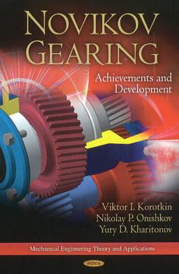 Novikov Gearing: Achievements & Development (Hardback)