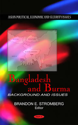Bangladesh & Burma: Background & Issues (Hardback)