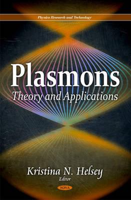 Plasmons: Theory & Applications (Hardback)