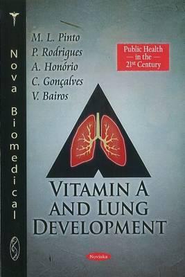 Vitamin A & Lung Development (Paperback)