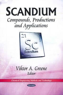 Scandium: Compounds, Productions & Applications (Paperback)