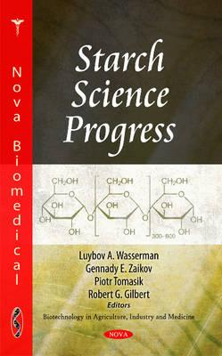 Starch Science Progress (Hardback)
