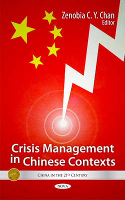 Crisis Management in Chinese Contexts (Hardback)