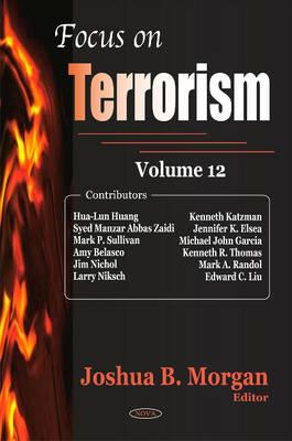 Focus on Terrorism: Volume 12 (Hardback)