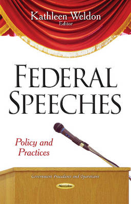 Federal Speeches: Policy & Practices (Paperback)