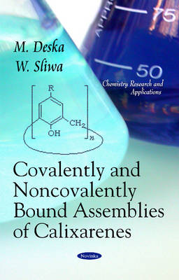 Covalently & Noncovalently Bound Assemblies of Calixarenes (Paperback)