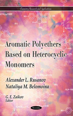 Aromatic Polyethers Based on Heterocyclic Monomers (Paperback)