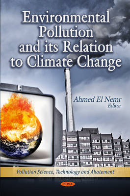 Environmental Pollution & its Relation to Climate Change (Hardback)