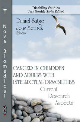 Cancer in Children & Adults with Intellectual Disabilities: Current Research Aspects (Hardback)