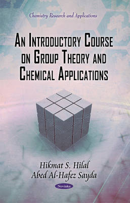 Introductory Course on Group Theory & Chemical Applications (Hardback)