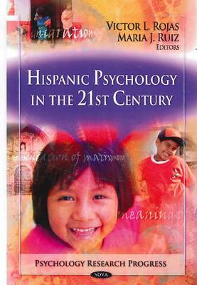 Hispanic Psychology in the 21st Century (Hardback)