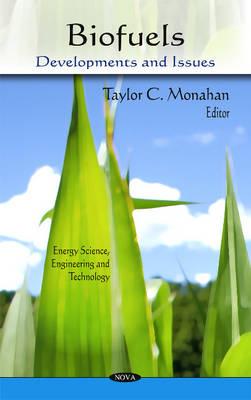 Biofuels: Developments & Issues (Hardback)