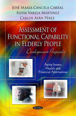 Assessment of Functional Capability in Elderly People: Development Proposals (Hardback)