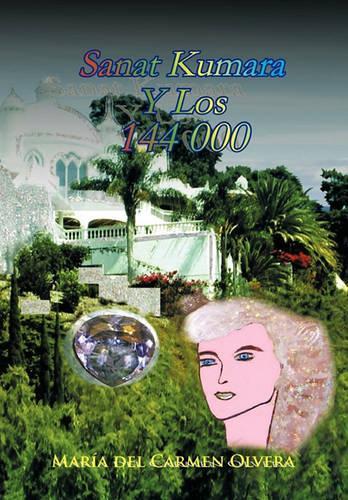 Sanat Kumara y Los 144 000 (Paperback)