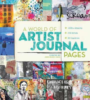 World of Artist Journal Pages: 1000+ Works of Art | 230 Artists | 30 Countries (Paperback)