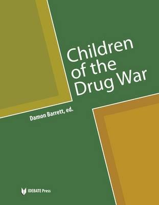 Children of the Drug War (Paperback)