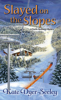 Slayed On The Slopes (Paperback)