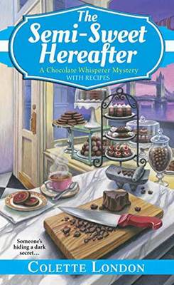 The Semi-Sweet Hereafter (Paperback)