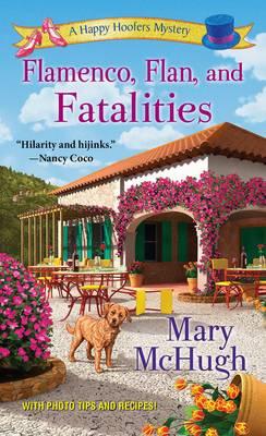 Flamenco, Flan, And Fatalities (Paperback)