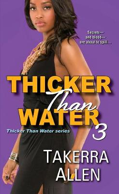 Thicker Than Water 3 (Paperback)