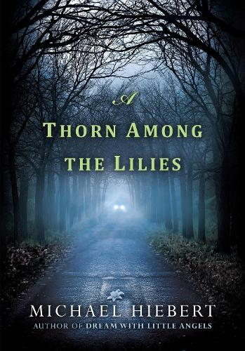A Thorn Among Lilies (Paperback)
