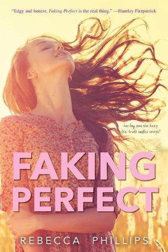 Faking Perfect (Paperback)