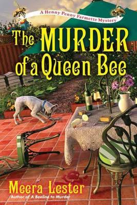 The Murder Of A Queen Bee (Hardback)