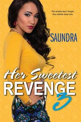 Her Sweetest Revenge 3 (Paperback)