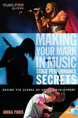 Anika Paris: Stage Performance Secrets (Paperback)