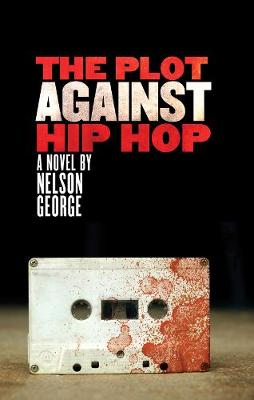 The Plot Against Hip Hop: A D Hunter Mystery (Paperback)