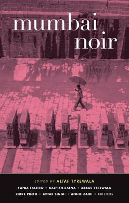 Mumbai Noir - Akashic Noir (Paperback)