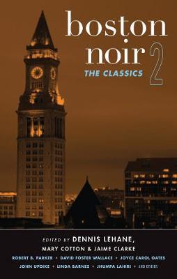 Boston Noir 2: The Classics - Akashic Noir (Paperback)