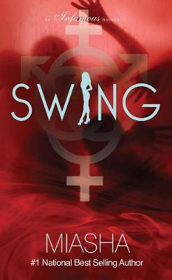 Swing: An Infamous Novella (Paperback)