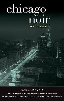 Chicago Noir: The Classics - Akashic Noir (Paperback)
