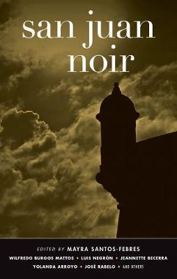 San Juan Noir - Akashic Noir (Paperback)