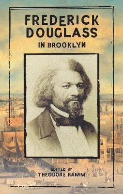 Frederick Douglass In Brooklyn (Paperback)