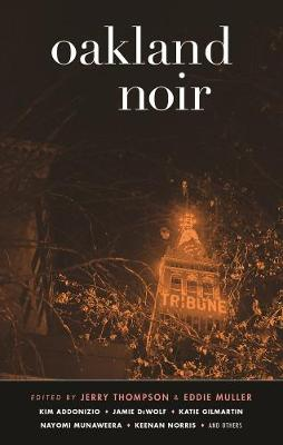 Oakland Noir (Paperback)